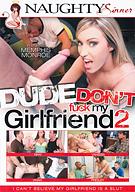 Dude, Don't Fuck My Girlfriend 2