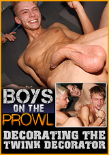 Boys On The Prowl 39: Decorating The Twink Decorator