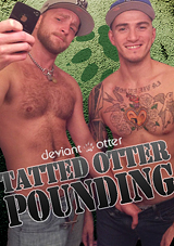 Tatted Otter Pounding