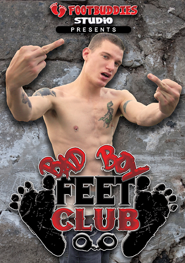 Bad Boy Feet Club cover