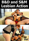 B And D And S And M Lesbian Action