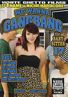 We Wanna Gangbang The Baby Sitter 17