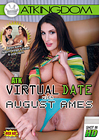ATK Virtual Date With August Ames