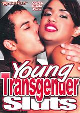 Young Transgender Sluts