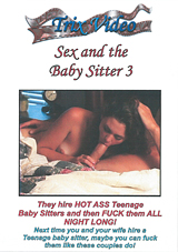 Sex And The Baby Sitter 3