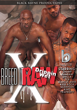 Breed It Raw 10: Drippin Wet