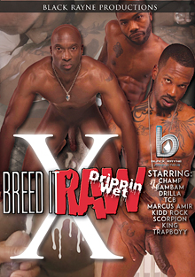 Breed It Raw 10: Drippin Wet