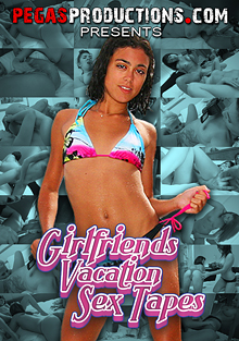 Girlfriends Vacation Sex Tapes cover