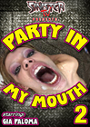 Party In My Mouth 2