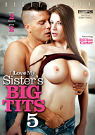I Love My Sister's Big Tits 5