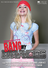 Bang My Braces Xvideos