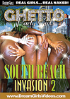 Ghetto Party Girls: South Beach Invasion 2