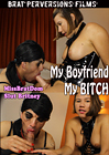 My Boyfriend My Bitch