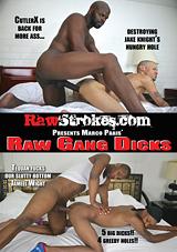 Raw Gang Dicks