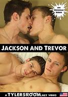 Jackson And Trevor