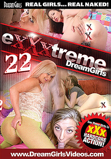 Exxxtreme Dreamgirls 22 cover