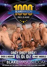 Blake Mason's 1000th Release: Orgy Orgy Orgy Oi Oi Oi