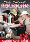 Chris Cohand's Gang Bang Rodeo