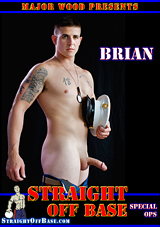 Straight Off Base: Special Ops Brian
