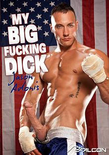 My Big Fucking Dick: Jason Adonis cover
