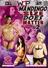Mandingo Size Does Matter 2
