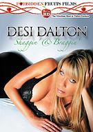 Desi Dalton: Shaggin' And Braggin'