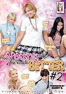 Too Young To Know Better 2