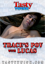 Trace's POV With Lucas