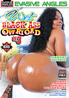 Wet Black Ass Overload 3