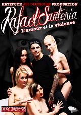 Rafael Santeria - L'amour Et La Violence