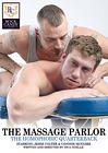 The Massage Parlor: The Homophobic Quarterback