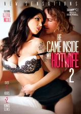 He Came Inside My Hotwife 2