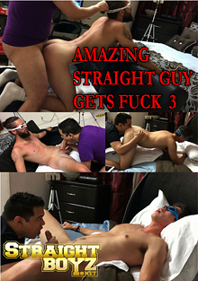 Amazing Straight Guy Gets Fuck 3 cover