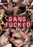 Gang Fucked 4