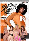 The Adventures Of Super Ramon
