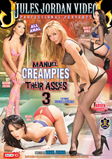 Manuel Creampies Their Asses 3