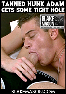 Tanned Hunk Adam Gets Some Tight Hole