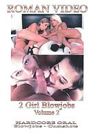 2 Girl Blowjobs 2