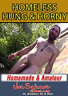 Homeless, Hung And Horny