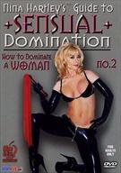 Nina Hartley's Guide to Sensual Domination 2