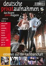Deutsche Privataufnahmen: Das Bizarre Porno Magazin: Extremes Aus Der Nachbarschaft