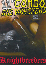 11 Inch Congo Ass Wreckers 2