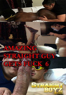 Amazing Straight Guy Gets Fuck 6 cover
