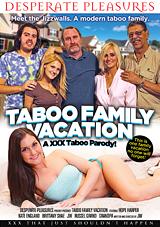 Taboo Family Vacation: A XXX Taboo Parody Xvideos