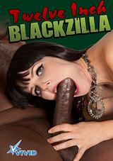 Twelve Inch Blackzilla Xvideos