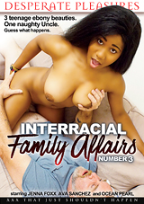 Interracial Family Affairs 3 Xvideos