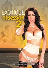 Exotique Obsession 2 Xvideos