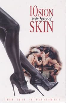 Skin 10sion: In the house of Sin