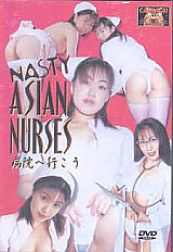Adult Movies presents Nasty Asian Nurses