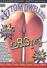 Adult Movies presents Bottom Dweller Orgies